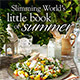 Slimming World's Little Book of Summer recipe book out now!