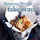 Slimmers don't need to take away the takeaway – just fake it!